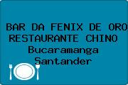 BAR DA FENIX DE ORO RESTAURANTE CHINO Bucaramanga Santander