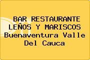 BAR RESTAURANTE LEÑOS Y MARISCOS Buenaventura Valle Del Cauca