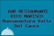 BAR RESTAURANTE RICO MARISCO Buenaventura Valle Del Cauca