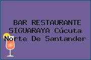 BAR RESTAURANTE SIGUARAYA Cúcuta Norte De Santander