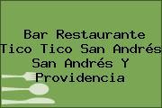 Bar Restaurante Tico Tico San Andrés San Andrés Y Providencia