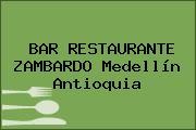 BAR RESTAURANTE ZAMBARDO Medellín Antioquia