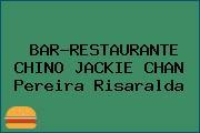 BAR-RESTAURANTE CHINO JACKIE CHAN Pereira Risaralda