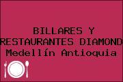 BILLARES Y RESTAURANTES DIAMOND Medellín Antioquia