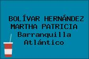 BOLÍVAR HERNÁNDEZ MARTHA PATRICIA Barranquilla Atlántico