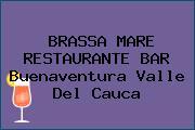 BRASSA MARE RESTAURANTE BAR Buenaventura Valle Del Cauca