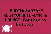 BUDDHA'S RESTAURANTE-BAR & LOUNGE Cartagena Bolívar