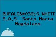 BUFALO'S WHITE S.A.S. Santa Marta Magdalena