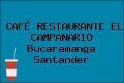 CAFÉ RESTAURANTE EL CAMPANARIO Bucaramanga Santander