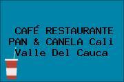 CAFÉ RESTAURANTE PAN & CANELA Cali Valle Del Cauca