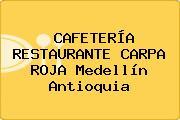 CAFETERÍA RESTAURANTE CARPA ROJA Medellín Antioquia
