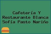 Cafetería Y Restaurante Blanca Sofía Pasto Nariño