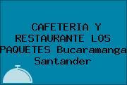 CAFETERIA Y RESTAURANTE LOS PAQUETES Bucaramanga Santander