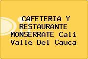 CAFETERIA Y RESTAURANTE MONSERRATE Cali Valle Del Cauca