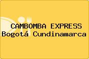 CAMBOMBA EXPRESS Bogotá Cundinamarca