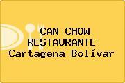 CAN CHOW RESTAURANTE Cartagena Bolívar