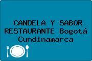 CANDELA Y SABOR RESTAURANTE Bogotá Cundinamarca