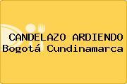 CANDELAZO ARDIENDO Bogotá Cundinamarca