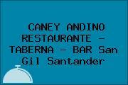 CANEY ANDINO RESTAURANTE - TABERNA - BAR San Gil Santander
