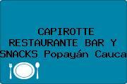 CAPIROTTE RESTAURANTE BAR Y SNACKS Popayán Cauca