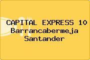 CAPITAL EXPRESS 10 Barrancabermeja Santander
