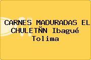 CARNES MADURADAS EL CHULETÒN Ibagué Tolima