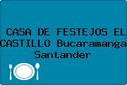 CASA DE FESTEJOS EL CASTILLO Bucaramanga Santander