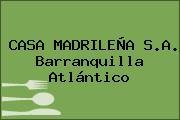 CASA MADRILEÑA S.A. Barranquilla Atlántico