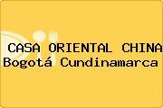 CASA ORIENTAL CHINA Bogotá Cundinamarca