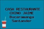 CASA RESTAURANTE CHINO JAIME Bucaramanga Santander
