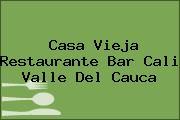 Casa Vieja Restaurante Bar Cali Valle Del Cauca
