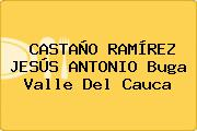 CASTAÑO RAMÍREZ JESÚS ANTONIO Buga Valle Del Cauca
