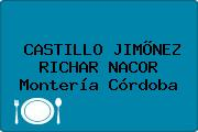 CASTILLO JIMÕNEZ RICHAR NACOR Montería Córdoba