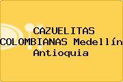 CAZUELITAS COLOMBIANAS Medellín Antioquia