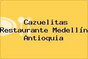 Cazuelitas Restaurante Medellín Antioquia