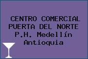 CENTRO COMERCIAL PUERTA DEL NORTE P.H. Medellín Antioquia
