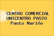 CENTRO COMERCIAL UNICENTRO PASTO Pasto Nariño