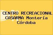 CENTRO RECREACIONAL CASARMA Montería Córdoba