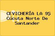 CEVICHERÍA LA 9ª Cúcuta Norte De Santander