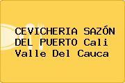 CEVICHERIA SAZÓN DEL PUERTO Cali Valle Del Cauca