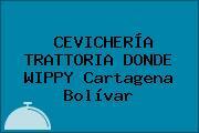 CEVICHERÍA TRATTORIA DONDE WIPPY Cartagena Bolívar