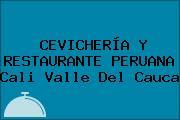 CEVICHERÍA Y RESTAURANTE PERUANA Cali Valle Del Cauca