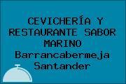 CEVICHERÍA Y RESTAURANTE SABOR MARINO Barrancabermeja Santander