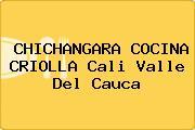 CHICHANGARA COCINA CRIOLLA Cali Valle Del Cauca