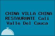 CHINA VILLA CHINA RESTAURANTE Cali Valle Del Cauca