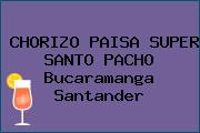 CHORIZO PAISA SUPER SANTO PACHO Bucaramanga Santander