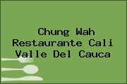 Chung Wah Restaurante Cali Valle Del Cauca