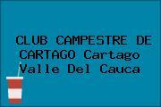 CLUB CAMPESTRE DE CARTAGO Cartago Valle Del Cauca