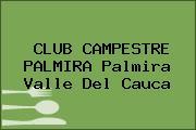 CLUB CAMPESTRE PALMIRA Palmira Valle Del Cauca