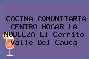 COCINA COMUNITARIA CENTRO HOGAR LA NOBLEZA El Cerrito Valle Del Cauca
